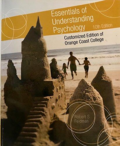 9781259113673: Essentials of Understanding Psychology 10th Edition Customized Edition of Orange Coast College (Essentials of.
