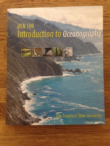 Investigating Oceanography / Introduction to Oceanography OCN: Keith A. Sverdrup,