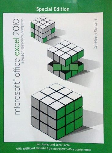 Microsoft(r) Office Excel 2010: A Lesson Approach,: Jon Juarez, John