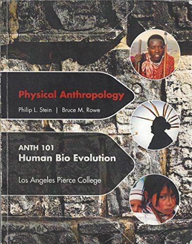 9781259121951: Physical Anthropology, Human Bio Evolution (Pierce College)