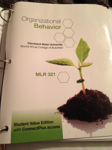 9781259123870: Organizational Behavior Key Concepts Skills & Best Practices 5th Edition for Cleveland State University