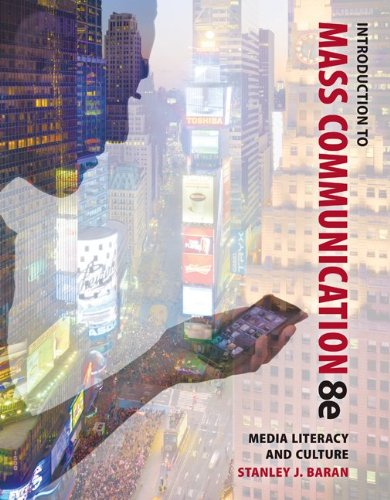 Looseleaf Introduction to Mass Communication: Media Literacy and Culture: Baran, Stanley
