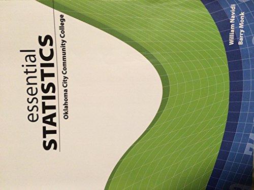 Essential Statistics: Oklahoma City Community College: William Navidi, Barry Monk