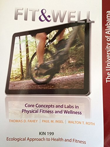 9781259133220: Fit & Well: Core Concepts and Labs in Physical Fitness and Wellness, 10th Edition, Brief
