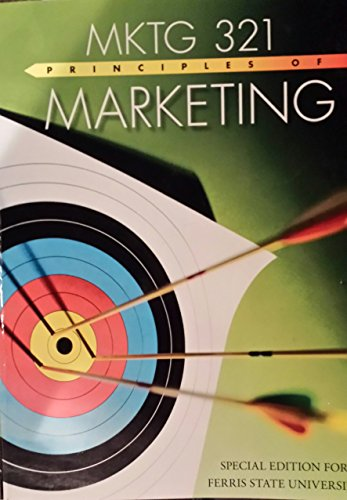9781259133374: MKTG 321: Principles of Marketing (Special Edition for Ferris State University)