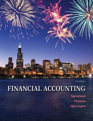 Financial Accounting with Connect Plus w/LearnSmart: Spiceland, J. David; Thomas, Wayne; ...