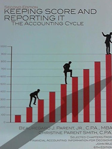 9781259135668: Keeping Score and Reporting It: The Accounting Cycle (Custom Edition)