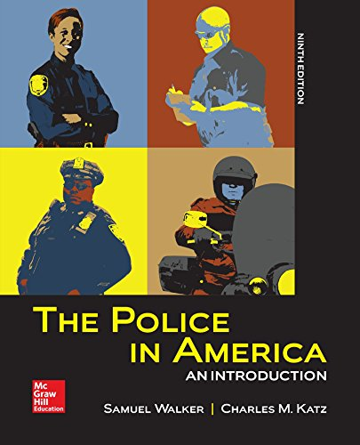 The Police in America: An Introduction: Samuel Walker