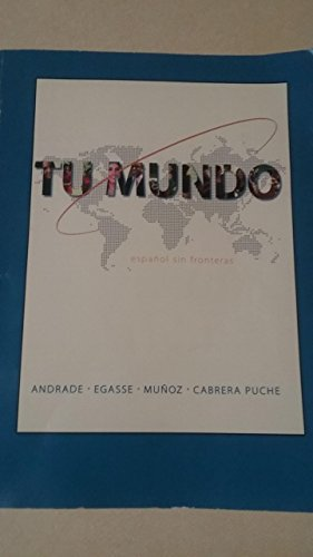 9781259145834: Tu Mundo: Espanol Sin Fronteras