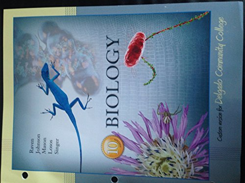 Biology 10ed Custom Version for Delgado Community College: Raven Johnson, Mason Losos Singer