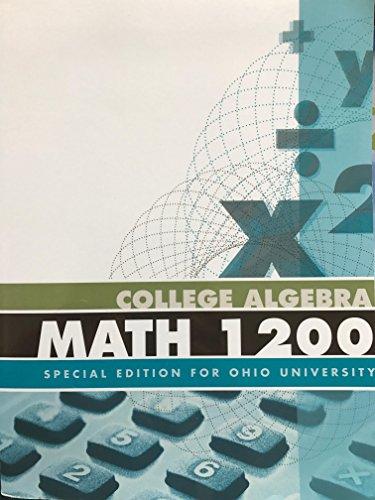 9781259168420: College Algebra Essentials (College Algebra Math 1200 Special Edition for Ohio University)