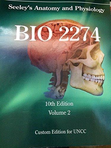 Seeley\'s Anatomy and Physiology BIO 2274 10th Edition Vol 2 Custom ...