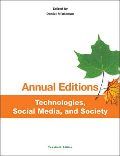 9781259170980: Annual Editions: Technologies, Social Media, and Society, 20/e (Annual Editions Computers in Society)