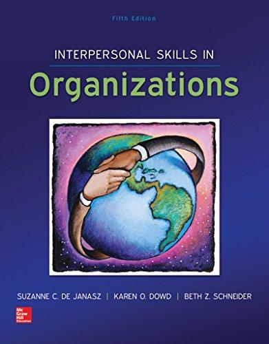 Interpersonal Skills in Organizations with Premium Content Card: de Janasz, Suzanne, Dowd, Karen, ...