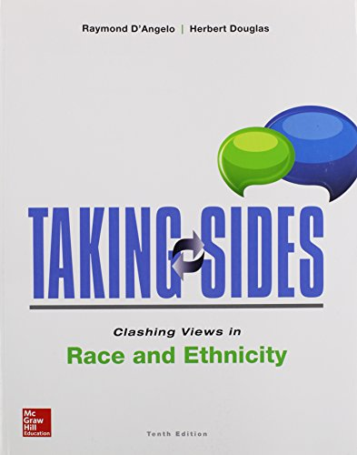 taking sides clashing views in race and ethnicity Get this from a library taking sides clashing views in race and ethnicity [raymond n d'angelo herbert douglas] -- do we need a common identity -- are multiculturism and assimilation inevitable components of the emergening american identity -- can the tendency of media to employ.