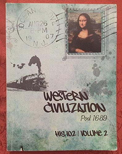 Western Civilization - Post 1689: Paul Edward Dutton, Suzanne Marchand, and Deborah Harkness