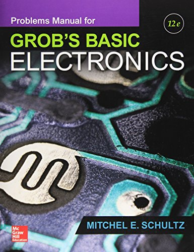 9781259190445: Problems Manual for use with Grob's Basic Electronics (Engineering Technologies & the Trades)