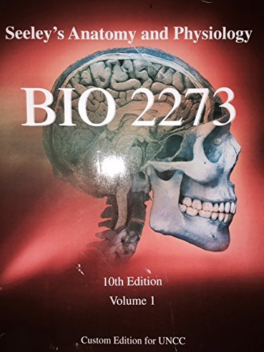 Seeley\'s Anatomy and Physiology Tenth Edition (BIO 2273 Custom ...