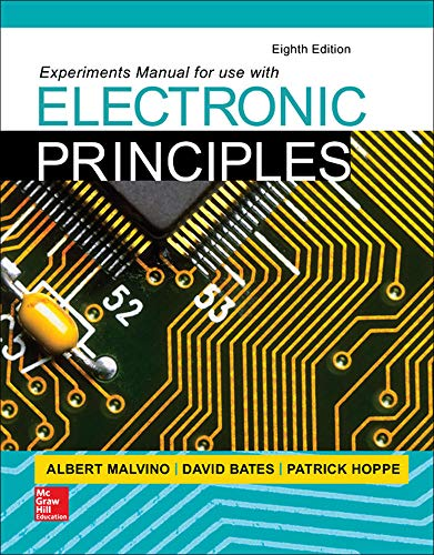 Experiments Manual for use with Electronic Principles: Albert Paul Malvino,