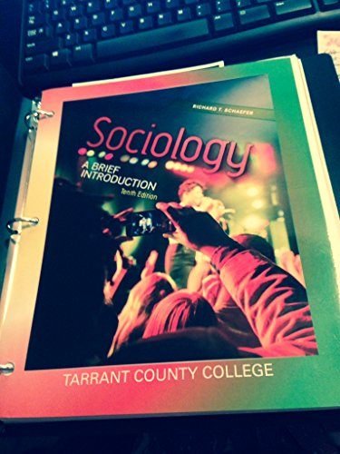 Sociology: A Brief Introduction (Custom Edition for Tarratn County College) (A La Carte Edition): ...