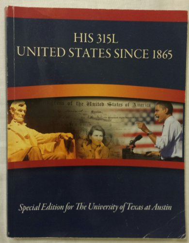 9781259208614: Experience History - HIS315L, United States Since 1865, Special Edition for The University of Texas at Austin