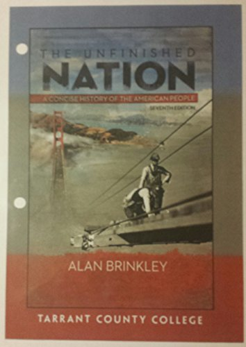 9781259212352: The Unfinished Nation: A Concise History of the American People 7th Edition