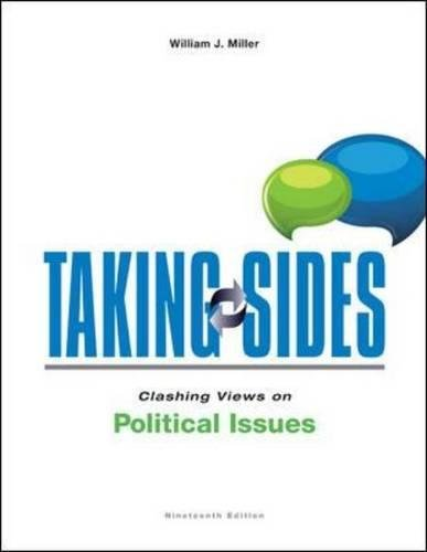 Taking Sides: Clashing Views on Political Issues: Miller, William