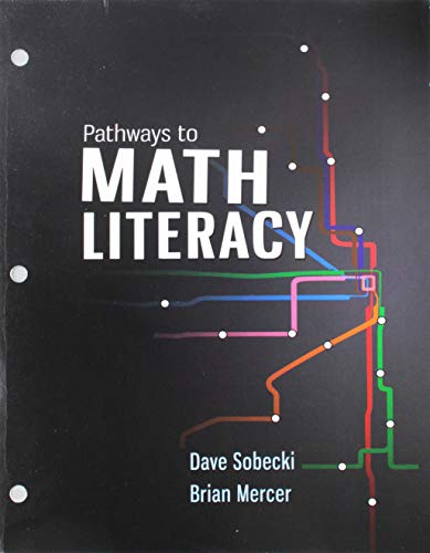 Pathways to Math Literacy (Loose Leaf): Sobecki Professor, David;