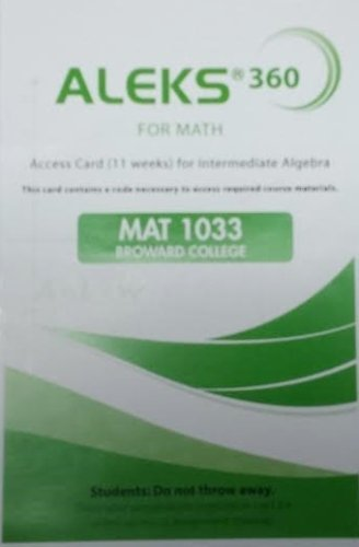 9781259219719: Aleks 360 Student Access Code For Math MAT1033 Intermediate Algebra for Broward College 11 Weeks Code