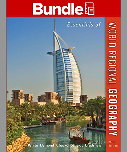 Loose Leaf Version for Essentials of World Regional Geography with Connect Access Card: George ...