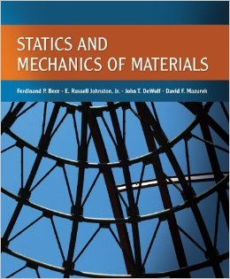 Statics and Mechanics of Materials: David F. Mazurek,John