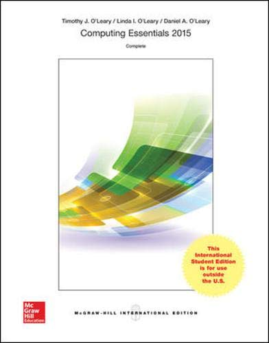 9781259251610: Computing Essentials 2015, Complete Edition (Int'l Ed)
