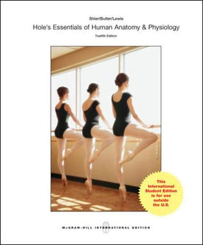 Hole's Essentials of Human Anatomy and Physiology: NA