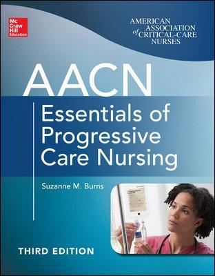 9781259252495: AACN Essentials Of Progressive Care Nursing, Third Edition (Int'l Ed)