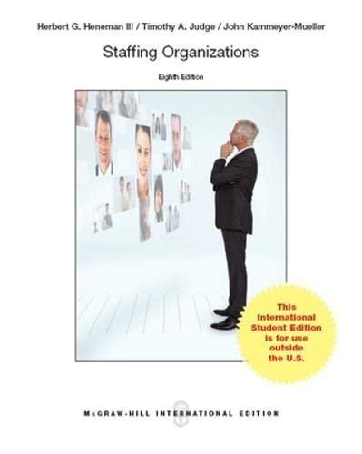 9781259253744: Staffing Organizations (Int'l Ed)
