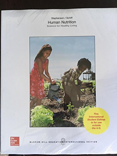 9781259254062: Human Nutrition: Science for Healthy Living