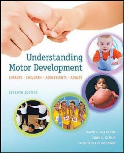 9781259254307: Understanding Motor Development: Infants, Children, Adolescents, Adults (Int'l Ed)