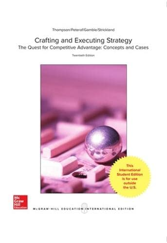 9781259254499: Crafting and Executing Strategy: The Quest for Competitive Advantage: Concepts and Cases