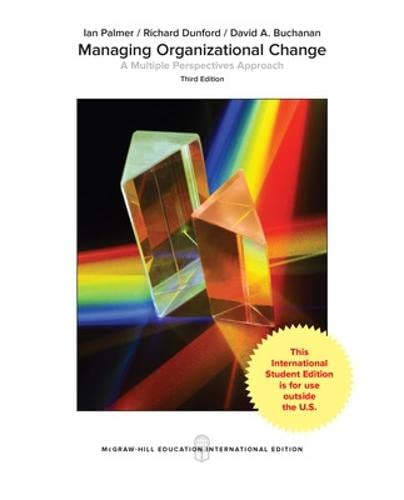 9781259255113: Managing Organizational Change: A Multiple Perspectives Approach
