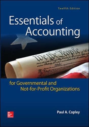 ESSENTIALS ACCOUNTING FOR GOVERNMENTAL NOT-FOR-PROFIT: COPLEY