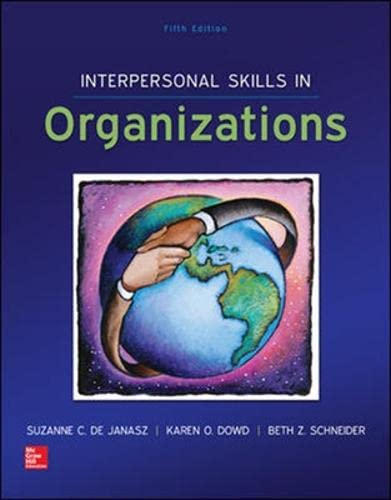 Interpersonal Skills in Organizations (Int'l Ed): Suzanne De Janasz,
