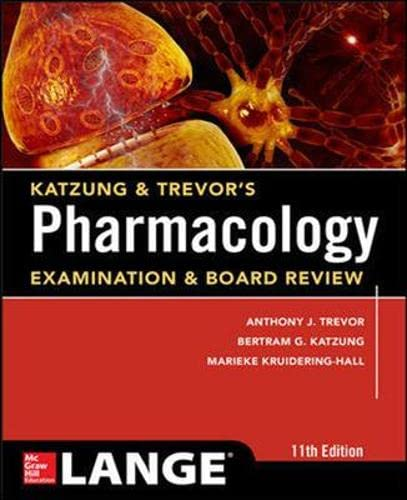 9781259255335: Katzung & Trevor's Pharmacology Examination and Board Review,11th Edition (Appleton & Lange Med Ie Ovruns)