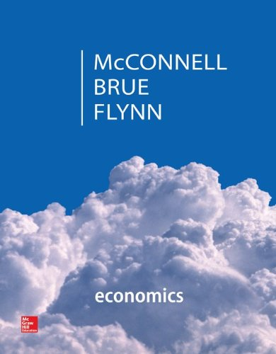 Economics with Connect Plus (The Mcgraw-Hill Series in Economics): McConnell, Campbell; Brue, ...