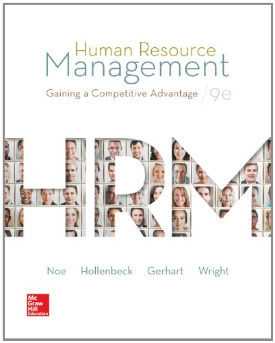Human Resource Management with Connect Plus: Noe, Raymond; Hollenbeck, John; Gerhart, Barry; Wright...