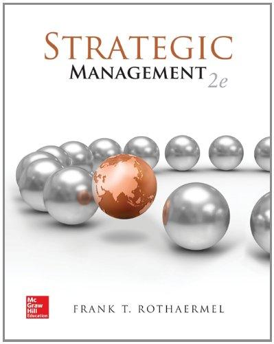 Strategic Management: Concepts with Connect Plus: Frank Rothaermel