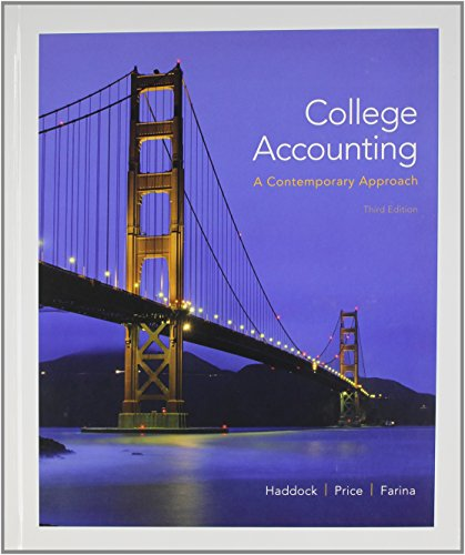 College Accounting (A Contemporary Approach) with Connect: Haddock, M. David;
