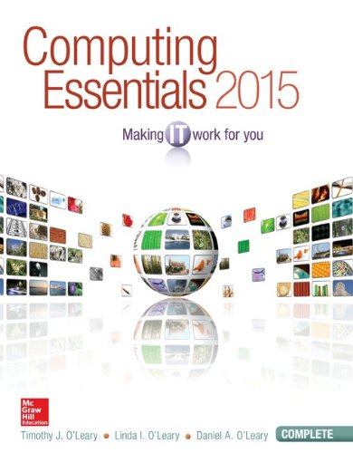 Computing Essentials 2015 Complete Edition with Connect Access Card: O'Leary, Timothy; O'Leary, ...