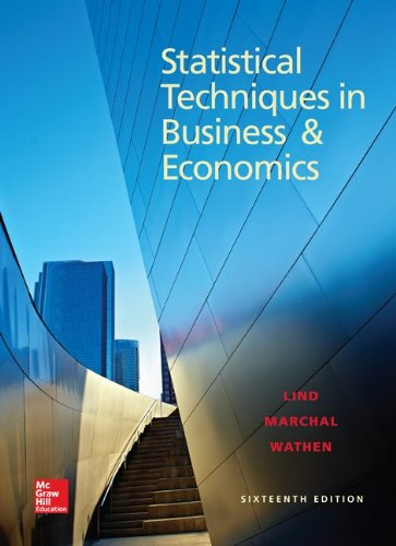 Loose Leaf Statistical Techniques in Business and Economics with Connect Access Card: Douglas Lind;...