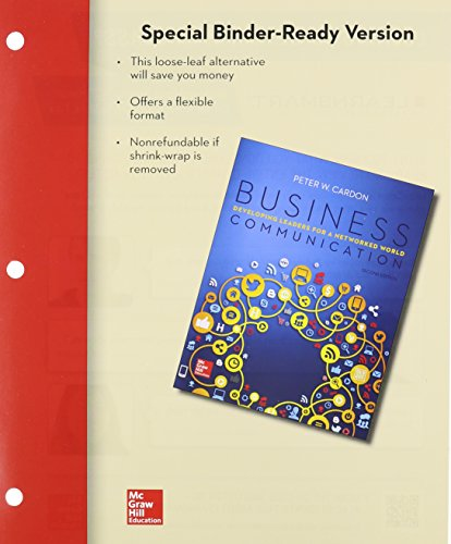 9781259303487: Loose Leaf for Business Communication: Developing Leaders for a Networked World