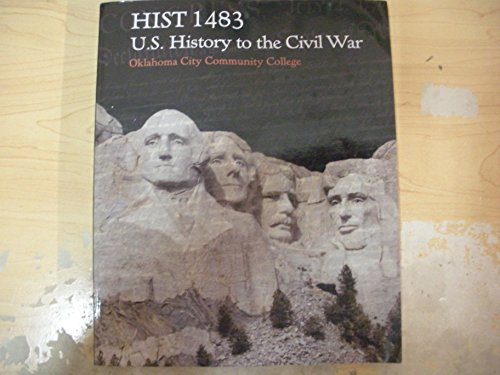 9781259313462: Hist 1483 U.S. History to the Civil War Oklahoma City Community College